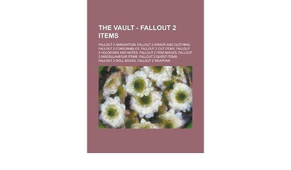 The Vault - Fallout 2 items: Fallout 2 ammunition, Fallout 2