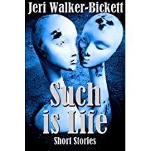 Such is Life: Short Stories