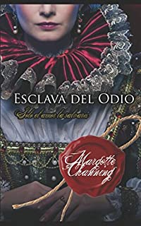 ESCLAVA DEL ODIO (SALVADA POR AMOR) (Spanish Edition)