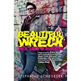 Beautiful Wreck, Stephanie Schroeder, 0985388102
