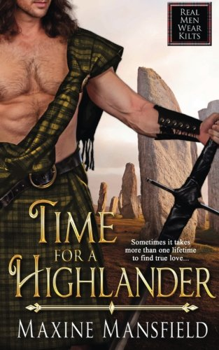Time For A Highlander by The Wild Rose Press, Inc. (Scarlet Rose)