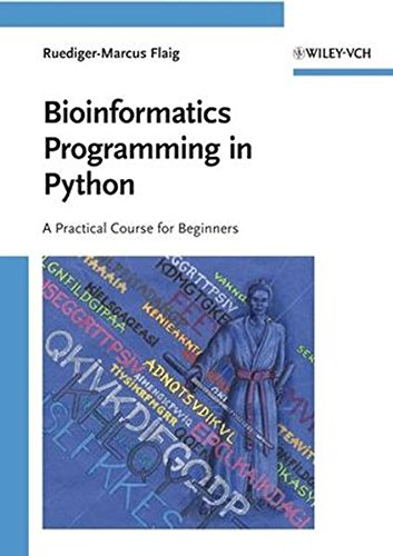Bioinformatics Programming in Python: A Practical Course for Beginners by Brand: Wiley-Blackwell