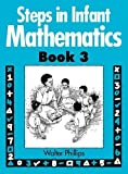 img - for Steps in Infant Mathematics Book 3 (Bk. 3) book / textbook / text book