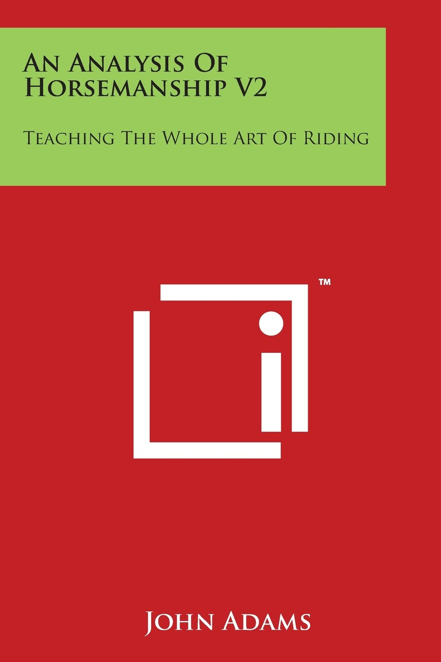 Download An Analysis of Horsemanship V2: Teaching the Whole Art of Riding pdf epub