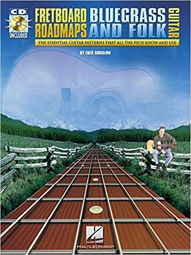 Amazon fretboard roadmaps bluegrass and folk guitar the amazon fretboard roadmaps bluegrass and folk guitar the essential guitar patterns that all the pros know and use 9780634001406 fred sokolow fandeluxe Gallery