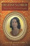 Destiny's Child: Memoirs of a Preacher's Daughter, Jewelle Gibbs, 1497348463