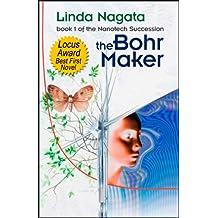 The Bohr Maker (The Nanotech Succession Book 1)