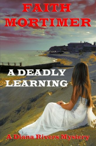 A Deadly Learning (The Diana Rivers Mysteries) (Volume 6) pdf