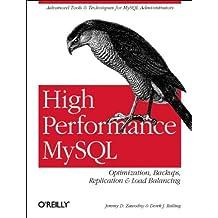 High Performance MySQL: Optimization, Backups, Replication, Load Balancing & More