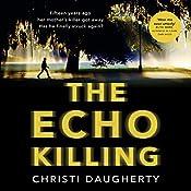 The Echo Killing | Christi Daugherty