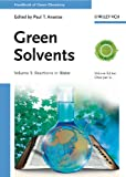 Green Solvents, Walter Leitner and Philip G. Jessop, 3527325913