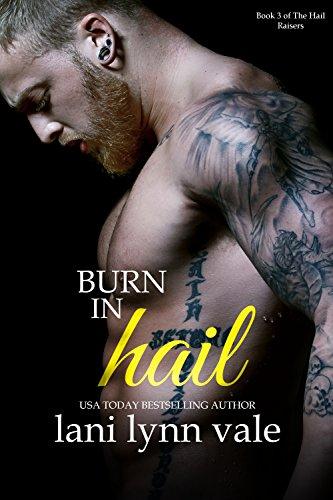 Burn in Hail (The Hail Raisers Book 3) cover