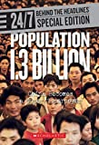 Population 1.3 Billion: China Becomes a Super Superpower (24/7: Behind the Headlines Special Editions)