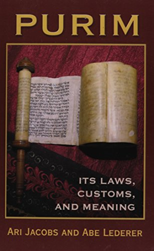 Purim: Its Laws, Customs, and (Purim Customs)