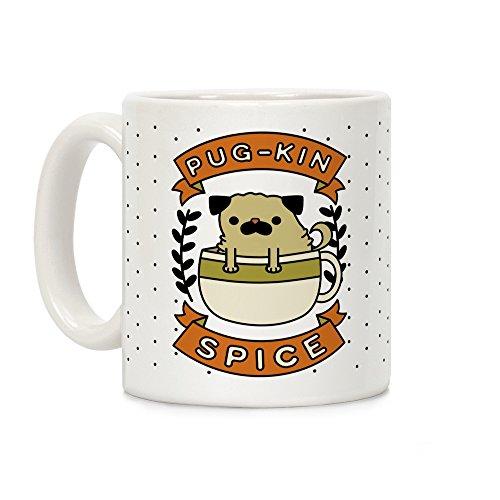 LookHUMAN Pugkin Spice White 11 Ounce Ceramic Coffee Mug -