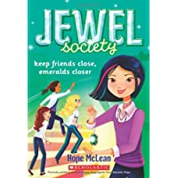 Jewel Society #3: Keep Friends Close, Emeralds Closer