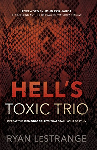 - Hell's Toxic Trio: Defeat the Demonic Spirits that Stall Your Destiny