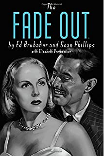d39417f9b79 The Fade Out Deluxe Edition. The Fade Out Deluxe Edition. Ed Brubaker
