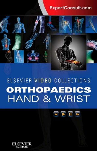 Fractures Wrist (Elsevier Video Collections: Hand and Wrist: Orthopaedics Access Code)