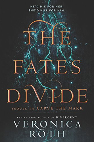The Fates Divide (Carve the Mark) cover