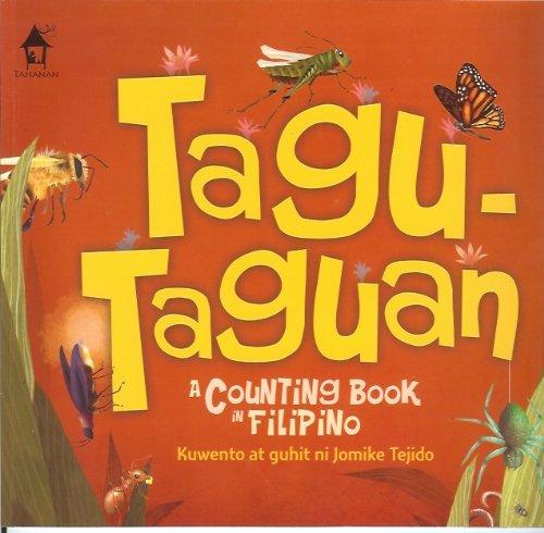 TAGU-TAGUAN (A Counting Book in Filipino (Kuwento at guhit