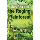 Sarafina and the Raging Rainforest