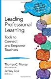 Leading Professional Learning: Tools to Connect and Empower Teachers (Corwin Connected Educators Series)