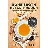 Bone Broth Breakthrough
