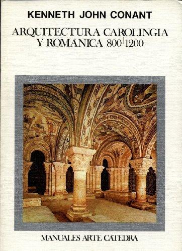 Descargar Libro Arquitectura Carolingia Y Romanica Kenneth J. Conant