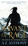 Servant of Rage: First book of the Bloodrage Trilogy