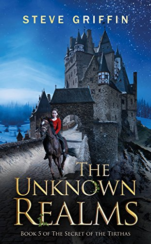 The Unknown Realms: Book 5 of The Secret of the Tirthas (English Edition)