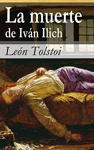 Amazon.com: La muerte de Iván Ilich (Spanish Edition) eBook ...