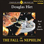 The Fall of the Nephilim: Cradleland Chronicles #3 | Douglas Hirt