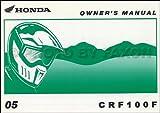 2005 Honda CRF150F Dirt Bike Owner's Manual Original Motorcycle