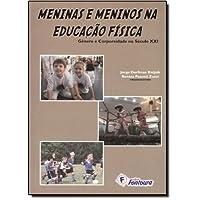 Meninas e Meninos na Educação Física