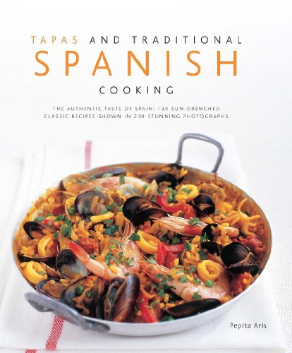 Tapas and Traditional Spanish Cooking by Pepita Aris