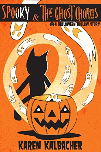 Spooky & The Ghost Chorus: A Halloween Hollow Story