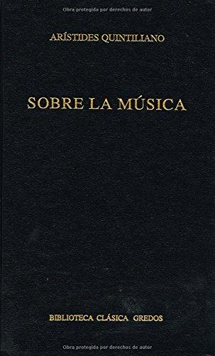 Sobre la musica: 216 (B. CLÁSICA GREDOS) por Aristides Quintiliano