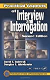 img - for Practical Aspects of Interview and Interrogation, Second Edition (Practical Aspects of Criminal and Forensic Investigations) by David E. Zulawski (2001-09-14) book / textbook / text book