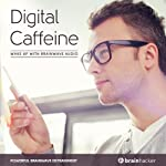 Digital Caffeine Session: Wake Up with Brainwave Audio | Brain Hacker