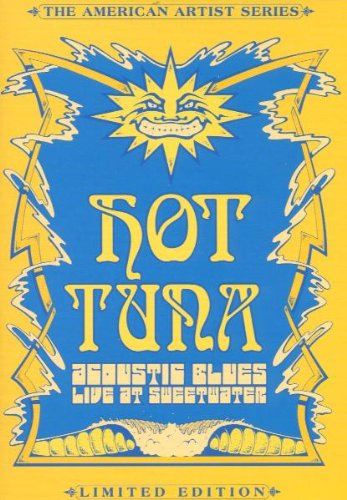 Hot Tuna - Acoustic Blues Live at Sweetwater by Whirlwind Media