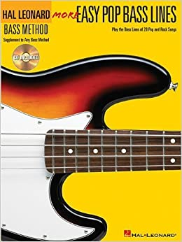 More Easy Pop Bass Lines: Play the Bass Lines of 20 Pop and Rock Songs (Hal Leonard Bass Method) by Hal Leonard Corp. (2004-03-01)