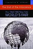 The End of the Innocence: The 1964-1965 New York World's Fair