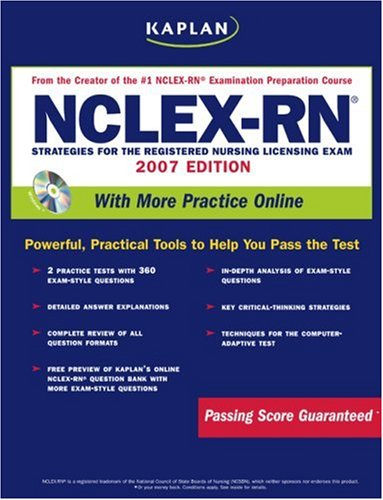 Kaplan NCLEX-RN Exam, 2007 Edition with CD-ROM