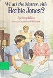 What's the Matter with Herbie Jones?, Suzy Kline, 0399213155