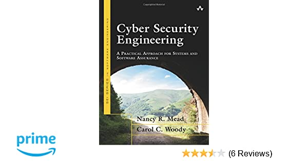 Cyber Security Engineering: A Practical Approach for Systems
