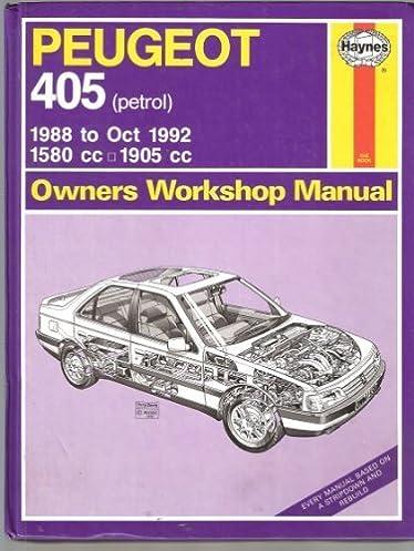 peugeot 405 owner s workshop manual haynes owners workshop manual rh amazon com Peugeot 607 Peugeot 505