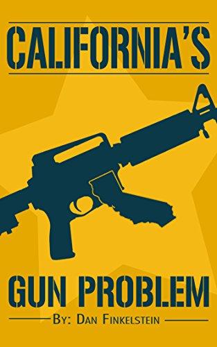 California's Gun Problem