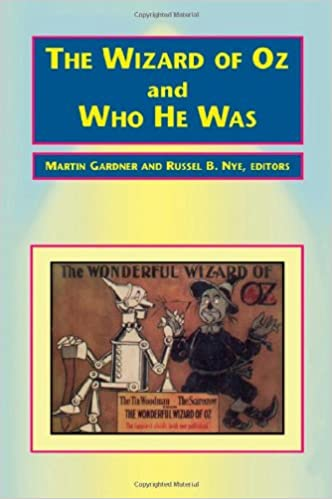 com the wizard of oz and who he was  com the wizard of oz and who he was 9780870133664 martin gardner russel b nye books