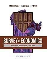 Survey of Economics: Principles, Applications, and Tools (7th Edition)